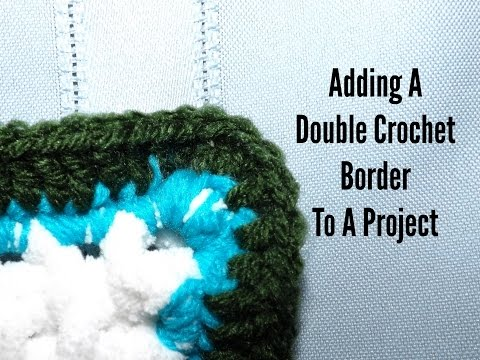 How To Add A Double Crochet Border