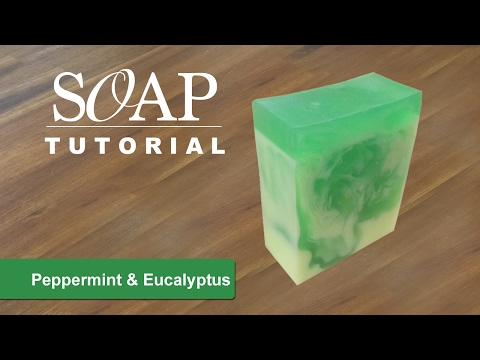 Peppermint & Eucalyptus Melt and Pour Soap Tutorial