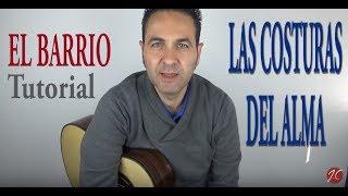 EL BARRIO-LAS COSTURAS DEL ALMA. Tutorial. Jerónimo de Carmen-Guitarra Flamenca