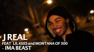 J Real ft. Lil Kees and Montana of 300 - Ima Beast - shot by @ElectroFlying1