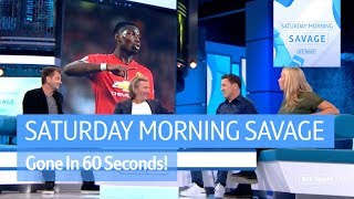 Gone in 60 Seconds! Pogba or Mourinho? Are England Top 6? Can Cardiff Stay Up?