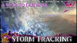 ★ Guild Wars 2 ★ - 05 Storm Tracking