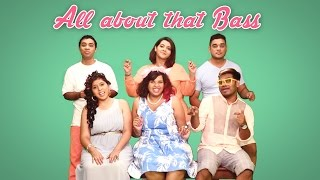 All About That Bass - Meghan Trainor   A Cappella Cover   Raaga Trippin