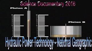 Nova || Hydraulic Power Technology _ Science Documentary 2016 (Full) New