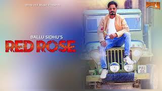 Red Rose (Lyrical Audio) Ballu Sidhu   Latest Punjabi Songs 2017   White Hill Music