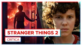 STRANGER THINGS 2 | Crítica