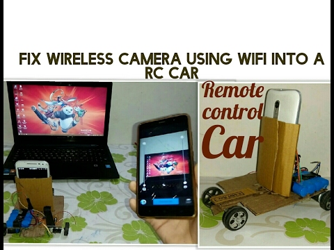 | RC car with Wireless camera | How to fix wireless camera into a RC Car using android phones.