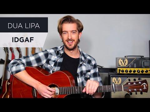 Dua Lipa - IDGAF Guitar Lesson Tutorial - Andy Guitar