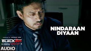 Nindaraan Diyaan Full Audio Song | Blackmail | Irrfan Khan | Amit Trivedi | Amitabh Bhattacharya
