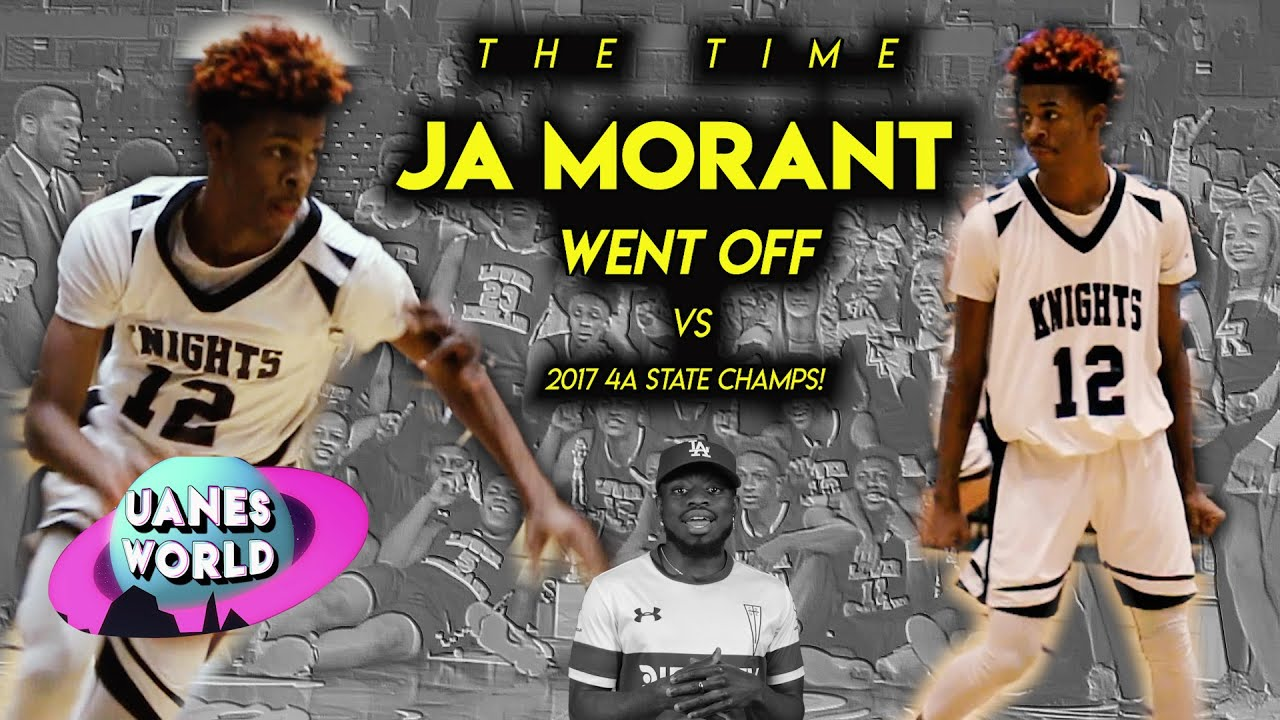 The Time Ja Morant WENT OFF vs 2017 4A State Champions  | All - ACCESS w/ Clyde Trapp & Jacor Nelson
