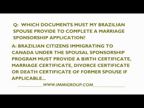Which Documents Does My Brazilian Spouse Need For A Canadian Sponsorship?