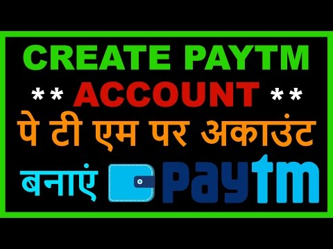 How to Create or Make PayTM account in PC & Mobile Phone? PayTM Wallet in Hindi Video