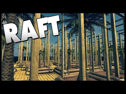 Raft - TREE FARM IN THE SKY! Massive Staircase - Let's Play Raft Gameplay Sandbox Survival