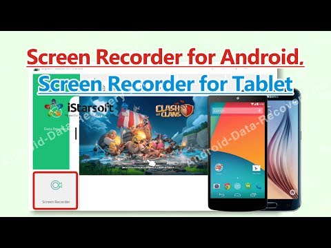 Screen Recorder for Android, Screen Recorder for Tablet