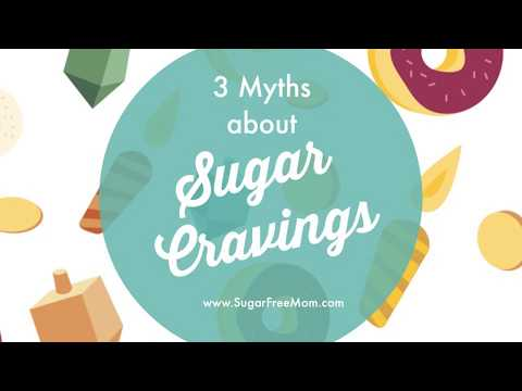 3 Myths about Sugar Cravings