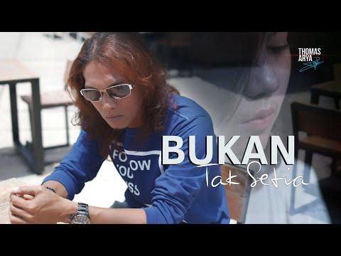 Download Lagu Thomas Arya Bukan Tak Setia Mp3