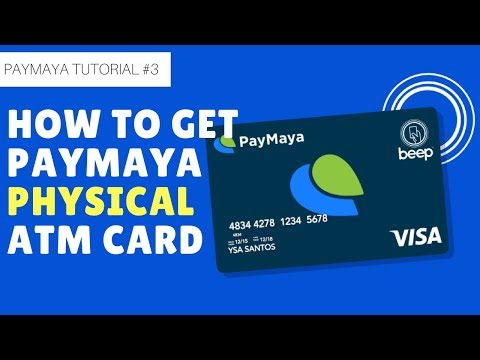 Pamaya Tutorial #3: (2018) How to get Paymaya ATM card and link it to your account