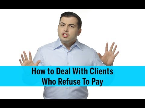 How to Deal With Clients Who Won't Pay - Collection Call Best Practices