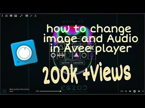 How to change image and audio in Avee player and clear the fix