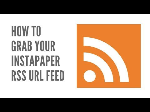 How To Grab Your Instapaper RSS URL Feed