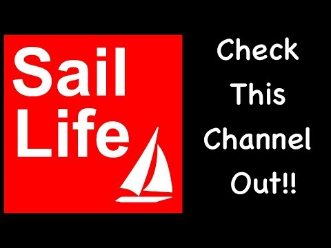 Sail Life ~ I Think You'll Really Enjoy This Channel!