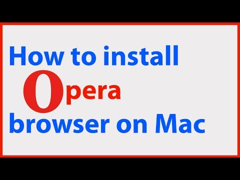 How to Install Opera browser on a Mac.