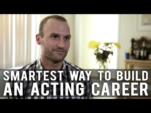 Smartest Way To Build An Acting Career by Anthony Fanelli