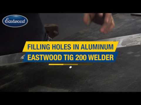 How to Fill Holes in Metal - TIG Welding Aluminum - Eastwood