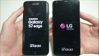 LG G6 vs Samsung Galaxy S7 edge Speed Test!