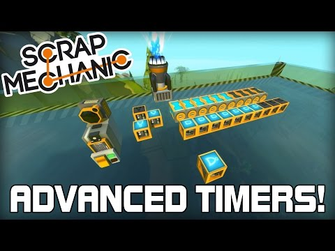 Advanced Timers and Scanner Logic Tutorial! (Scrap Mechanic #133)