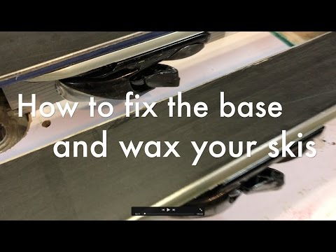 How to fix the base and hot wax your skis