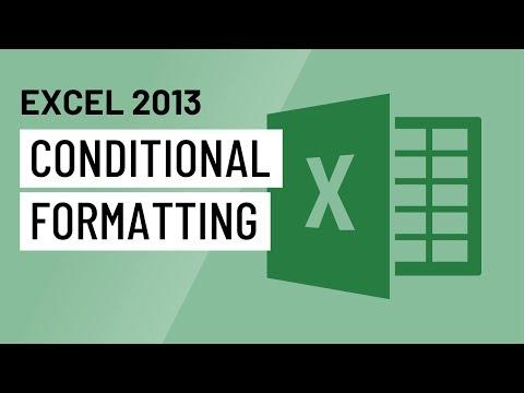Excel 2013: Conditional Formatting