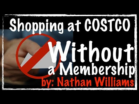 Shopping at Costco WITHOUT a Membership