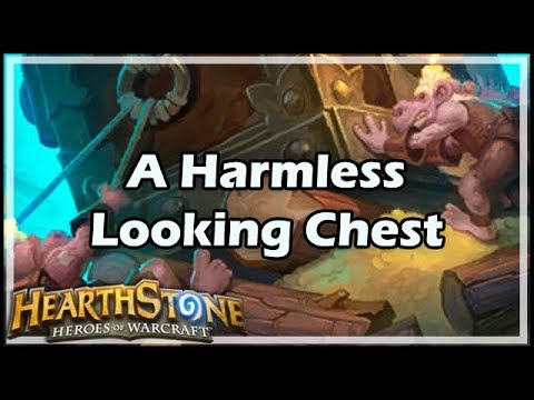 [Hearthstone] A Harmless Looking Chest