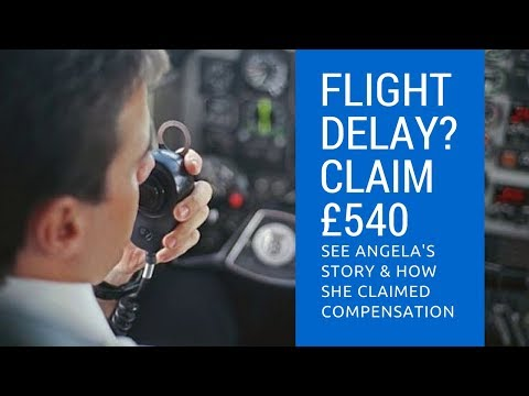 Claim Compensation For Flight Delay - Angela's Story Of Claiming Compensation For Flight Delay