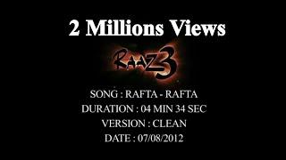 Rafta-Rafta Raaz 3 Full video song By Akhilesh Kumar.