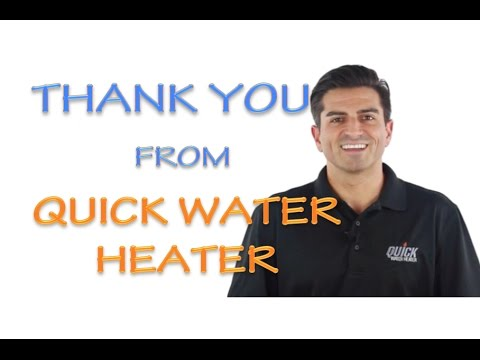 Thank You From Quick Water Heater Company