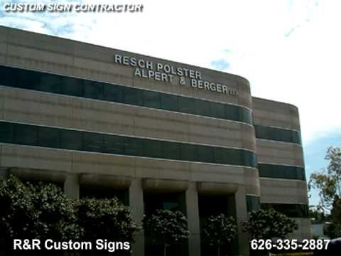 R&R Custom Signs Contractors. Corporate & Business Signs. Los Angeles, CA.