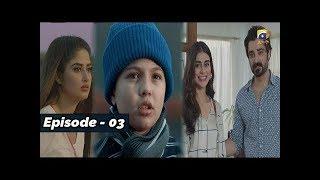 ALIF - Episode 03 - 19th OCT 2019 - HAR PAL GEO || Subtitle English ||