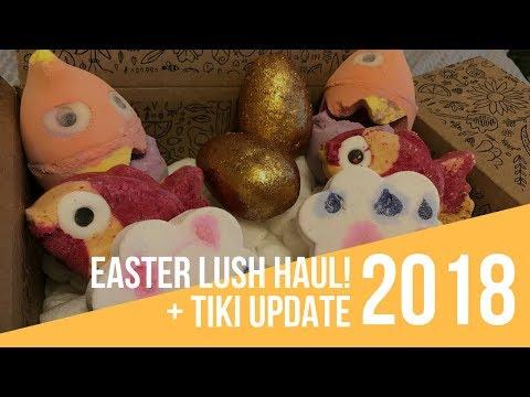 Easter Lush Haul + Tiki Update!