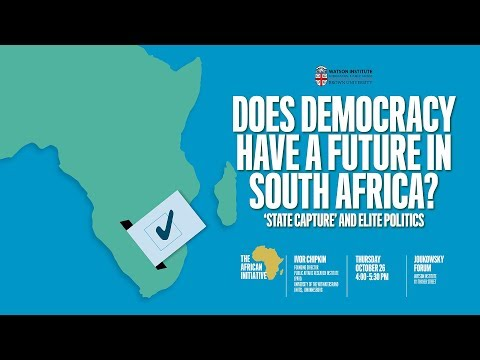 Does Democracy have a Future in South Africa? 'State Capture' and Elite Politics
