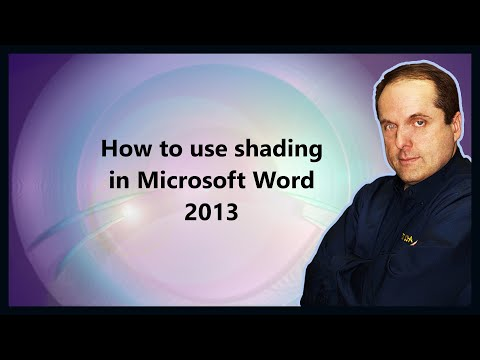 How to use shading in Microsoft Word 2013
