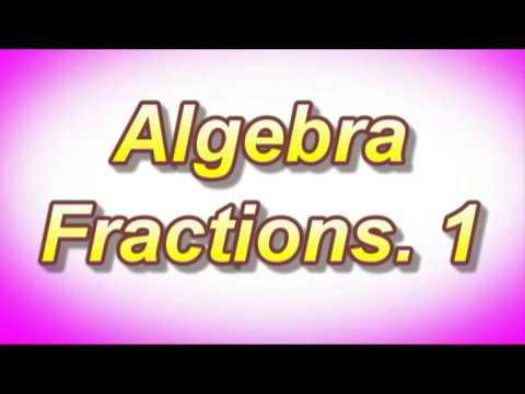 Algebra Fractions 1  Dr  Dawes Video Tutyor. YouTube.