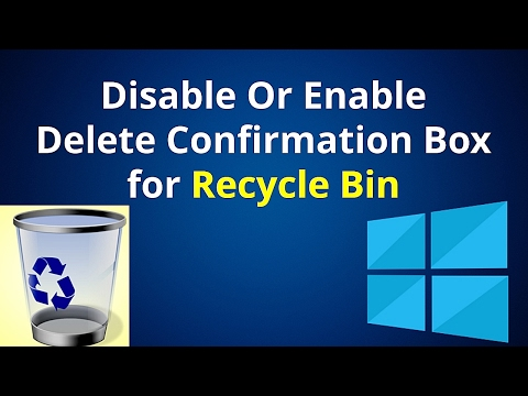 How To Disable Or Enable, Delete Confirmation Box For Recycle Bin in Windows 10
