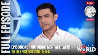 Satyamev Jayate Season 3   Episode 5   Nurturing Mental Health   Full episode (Subtitled)