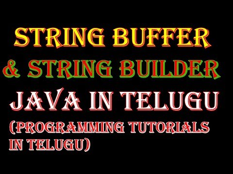String Buffer & String Builder in java in Telugu
