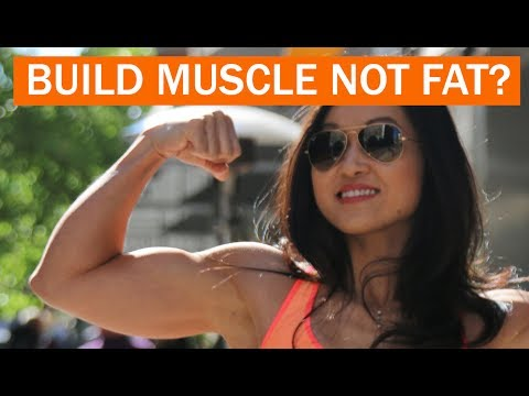How Do You Build Muscle And Not Fat? FAQ 4