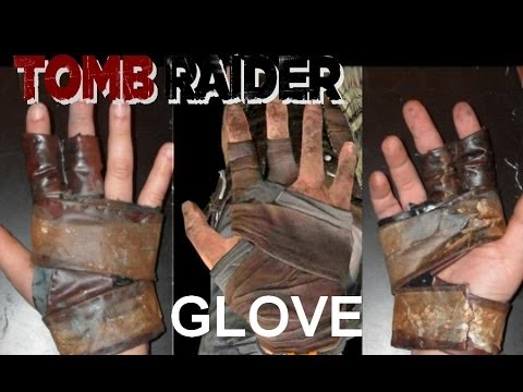 How to make the Tomb Raider 2013 Archery Glove (tutorial)