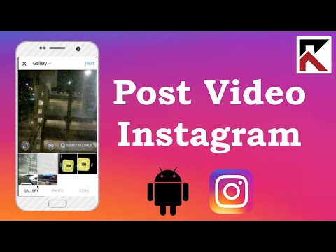 How To Post A Video On Instagram Android 2018