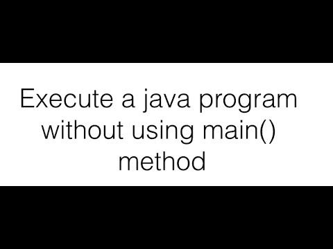 Execute Java Program without using main method